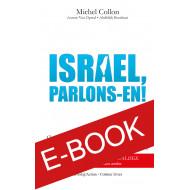 Israël, parlons-en ! - ebook