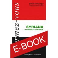 Syriana, la conquête continue - ebook