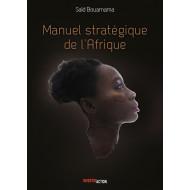 Manuel Stratégique de l'Afrique - Tome I