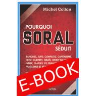 E-book: Pourquoi Soral séduit Tome 1 – Pour une véritable critique du capitalisme - Michel Collon