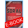 Pourquoi Soral séduit Tome 1 – Pour une véritable critique du capitalisme