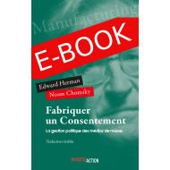 E-book: Fabriquer un consentement - La gestion politique des médias de masse