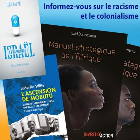 Informez-vous sur le racisme et le colonialisme