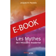 Les mythes de l'Histoire moderne