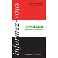 Syriana, la conquête continue