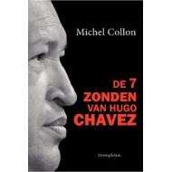 De 7 zonden van Hugo Chavez
