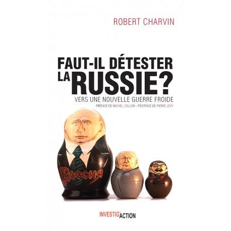Faut-il déterster la Russie ?