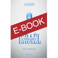 La propagande d'Israël - ebook